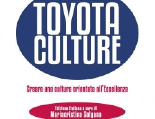 IL SEGRETO DEL TOYOTA PRODUCTION SYSTEM: LA CULTURA E LE PERSONE