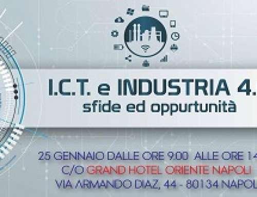 I.C.T. E INDUSTRIA 4.0: SFIDE E OPPORTUNITÀ