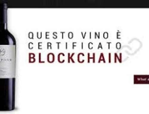 VINO 4.0: TRACCIATO E VERIFICATO DALLA VITE ALLA BOTTIGLIA CON LA BLOCKCHAIN