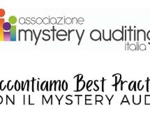 Attraverso il Mystrery Audit raccontiamo Best Practice